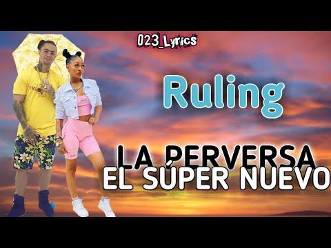 El Súper Nuevo Ft. La Perversa - Ruling (Letras/Lyrics)