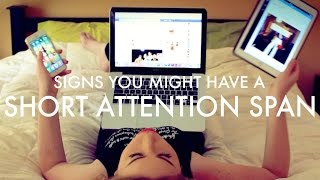 Signs You Might Have A Short Attention Span