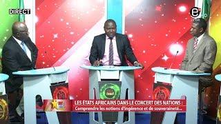 237 LE DEBAT(LES ÉTATS AFRICAINS DANS LE CONCERT DES NATIONS: COMPRENDRE LES NOTIONS INGÉRENCE ET)