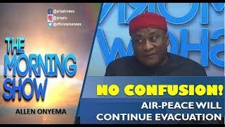 No confusion Air-Peace will continue evacuation of Nigerians - Allen Onyema