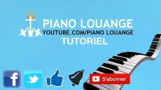 Tu es tout pour moi (Draw me close to You) PIANO LOUANGE