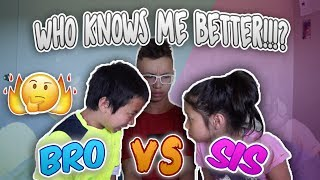 WHO KNOWS ME BETTER CHALLENGE! (BROTHER VS SISTER)