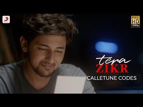 Tera Zikr  Callertune Codes