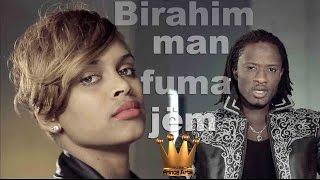BIRAHIM- Man Fuma Jem