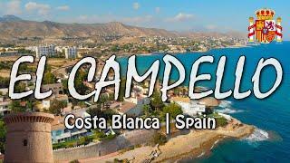 EL CAMPELLO   Costa Blanca of Spain   Drone [4K]