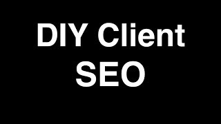 Improve Your Goolge Rank With Site Titles - DIY CLIENT SEO