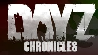 DayZ Chronicles - A Good Day in Hell