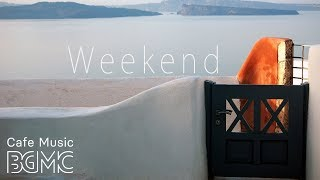 Weekend Jazz Music - Chill Out Jazz Hiphop Instrumental Cafe Music \u0026 Jazz Guitar Lounge