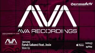 Faruk Sabanci feat. Josie - Wake Up (Original Mix)
