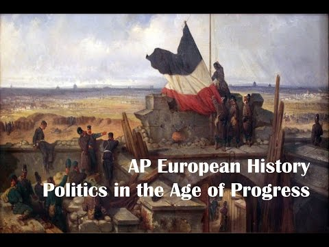 AP Euro: Politics in the Age of Progress