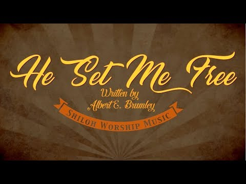 He Set Me Free-Classic Bluegrass Gospel Hymn with Chords & Lyrics