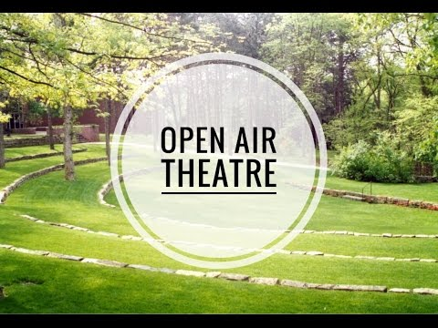 Open Air Theatre!
