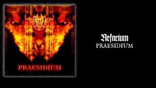 """NEFARIUM """"Praesidium"""""""