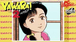 YAWARA! 2 Opening : Yawara! a fashionable judo girl!. Opening. PC-Engine.Real Hardware