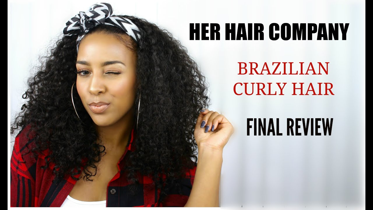 Brazilian Curly Final Review - YouTube
