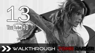Tomb Raider 2013 Walkthrough Gameplay - Part 13 (32% Complete)