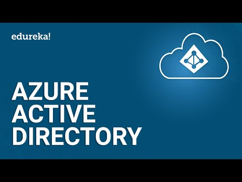 Azure Active Directory | Microsoft Azure Tutorial For Beginners | Azure 70-533 Training | Edureka