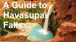 A Guide to Havasupai Falls.