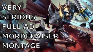 VERY SERIOUS FULL AD MORDEKAISER MONTAGE