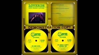 LOVERDE - DIE HARD LOVER / MY WORLD EMPTY (WITHOUT YOU 1982)