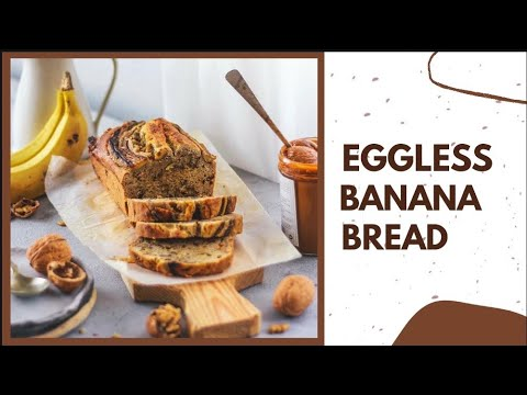 EASIEST EGGLESS BANANA BREAD RECIPE   Tried And Tested   Bake With Shivesh