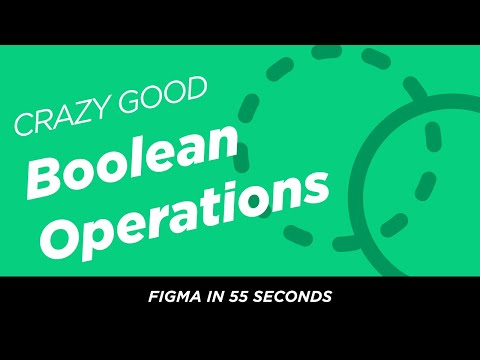 Figma in 55 Seconds: Supercharged boolean options