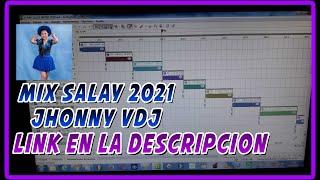 MIX SALAY 2021 - JHONNY VDJ - FLOW MUSIC DJS