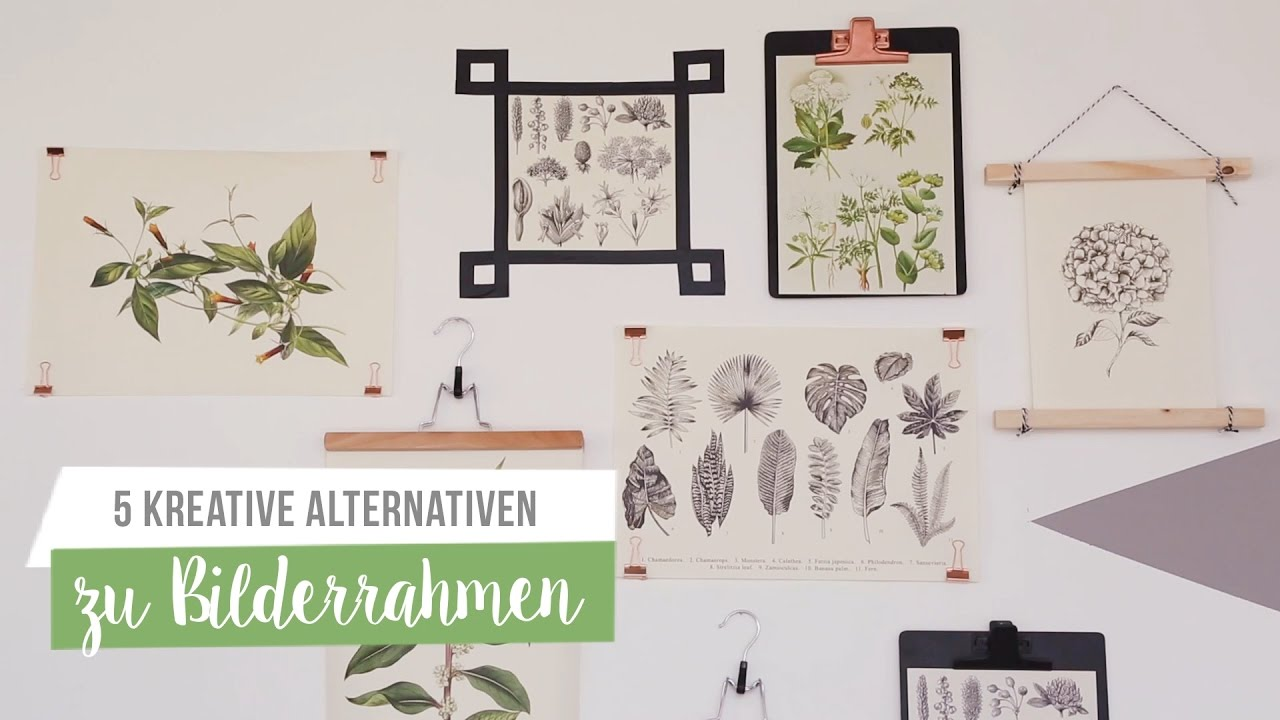 5 Alternativen zu Bilderrahmen | WESTWING DIY-Tipps - YouTube