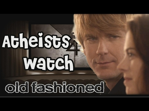 Atheists Watch Old Fashioned