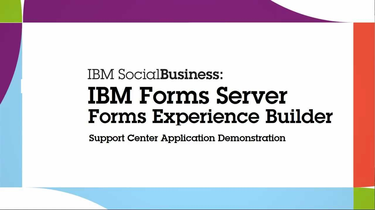 IBM Forms Experience Builder - Customer Support Application - YouTube