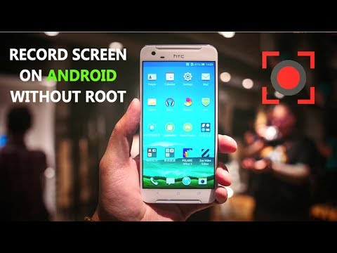 How To Record Screen On Android Without Root (No Root) 2018
