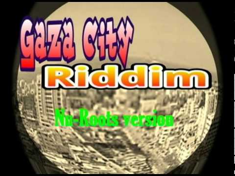 Gaza City riddims