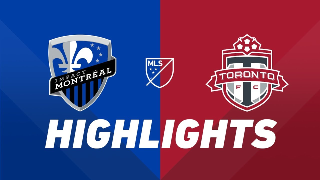 Montreal Impact vs. Toronto FC | HIGHLIGHTS - July 13, 2019