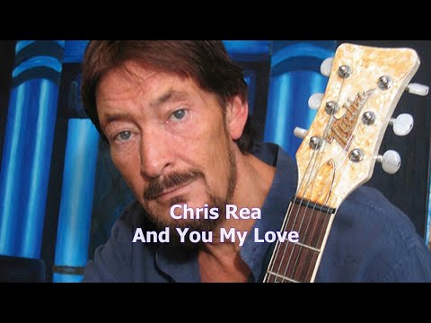 Chris Rea - And You My Love [karaoke]