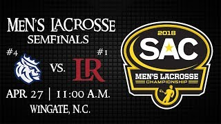 2018 SAC Men's Lacrosse Semifinals - #4 seed Queens vs #1 seed Lenoir-Rhyne