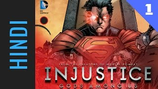 INJUSTICE: Gods Among Us | Episode 01 | DC Comics in HINDI
