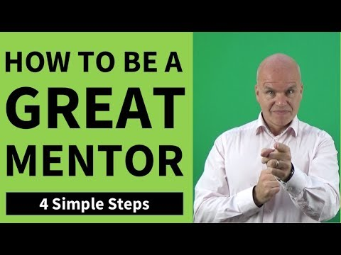 Business Mentoring - How To Be A Great Mentor