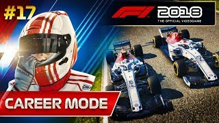 F1 2018 Career Mode Part 17: Tensions Rise within the Team