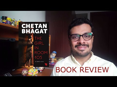 The Girl In Room 105 By Chetan Bhagat Spoiler-free Book Review