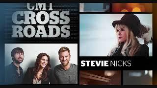 Stevie Nicks & Lady Antebellum CMT Crossroads
