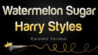 Harry Styles - Wateŗmelon Sugar (Karaoke Version)