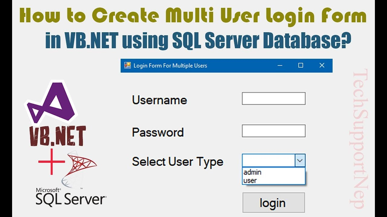 How to Create Multi User Login Form in VB NET using SQL Server