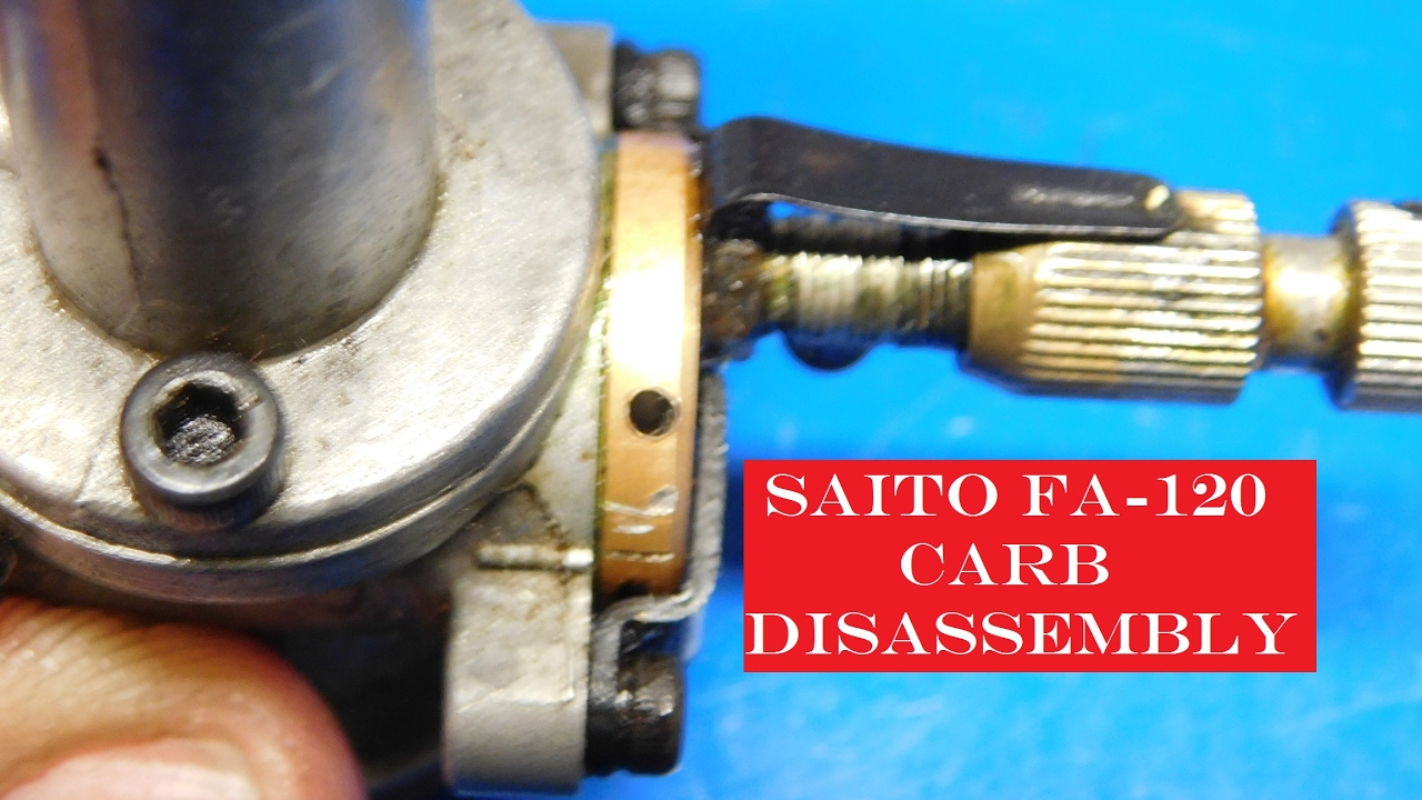 Saito Fa-120 Carb Disassembly And Clean Parts