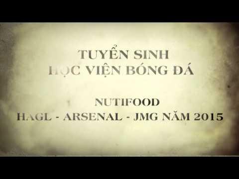 Lịch tuyển sinh học viện bóng đá NutiFood - HAGL - ARSENAL _ JMG