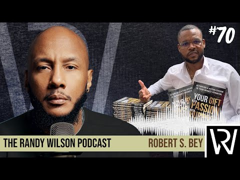 Episode 70:  Robert Sir Bey