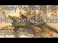 Magic Battlegrounds: Episode 6 - Wacky Wednesday #143