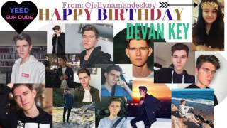 Happy 19th Birthday Devan Key