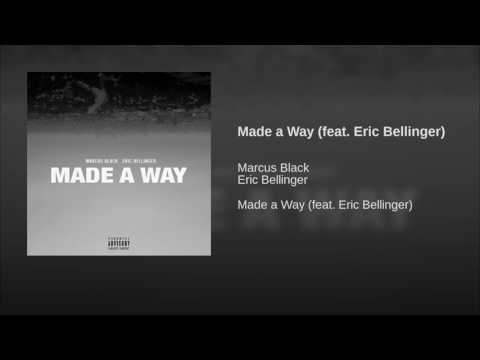 Marcus Black - Made a Way feat  Eric Bellinger (Official Audio)