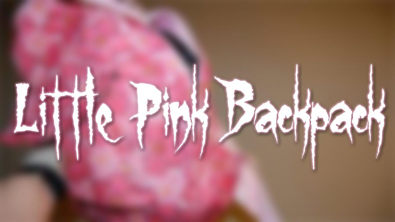 Little Pink Backpack - Creepypasta - YouTube