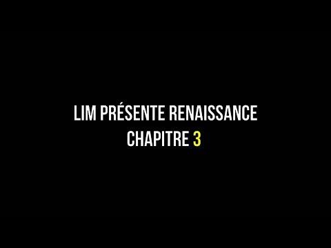 Youtube: Lim Présente Renaissance Chapitre 3